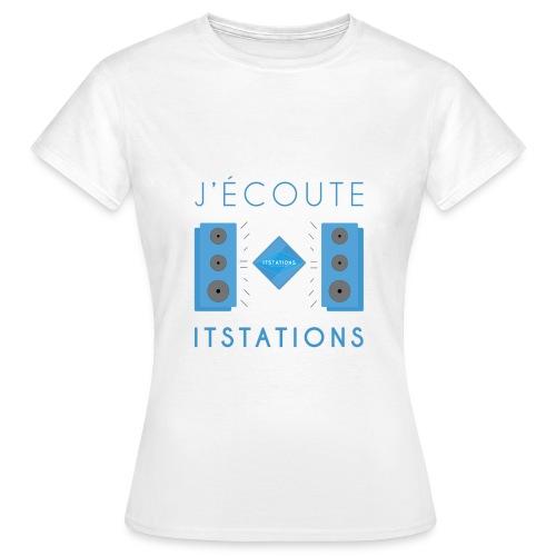 J'écoute ItStations avec Enceinte - T-shirt Femme