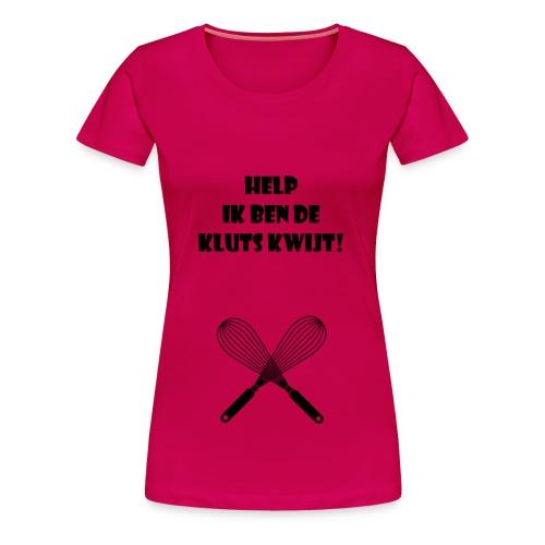 De kluts kwijt - Vrouwen Premium T-shirt