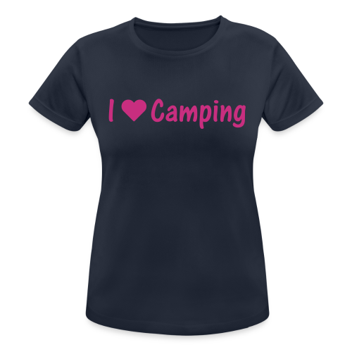 I Love Camping T-Shirt - Frauen T-Shirt atmungsaktiv