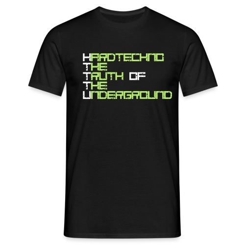HTTTU Thruth of Shirt - Männer T-Shirt