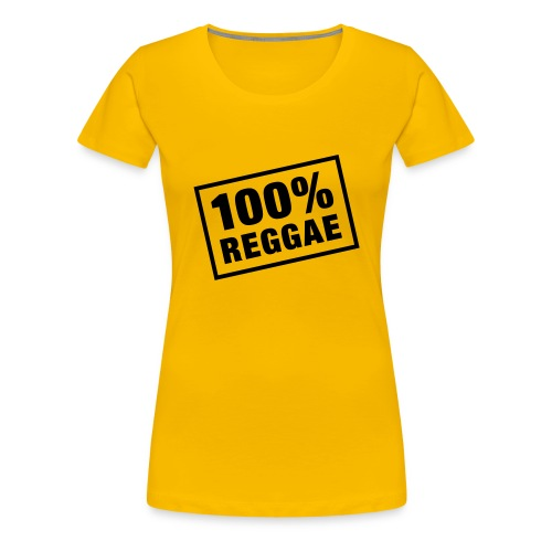 Tee Shirt Femme Premium 100% Reggae - T-shirt Premium Femme