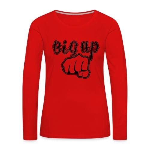 Tee Shirt Femme Premium Manches longues Big Up - T-shirt manches longues Premium Femme