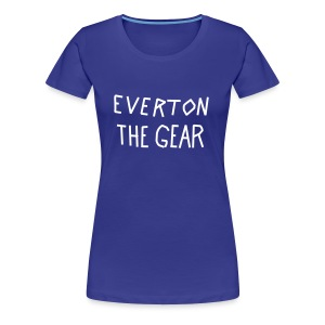 Women's FA Cup 'EVERTON THE GEAR' tshirt - Women's Premium T-Shirt
