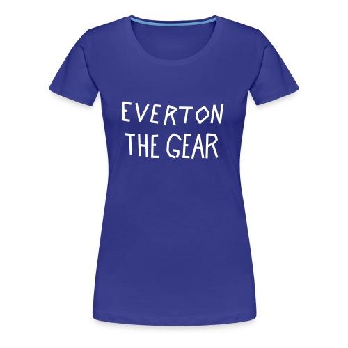Women's FA Cup 'EVERTON THE GEAR' tshirt - Women's Premium T-Shirt