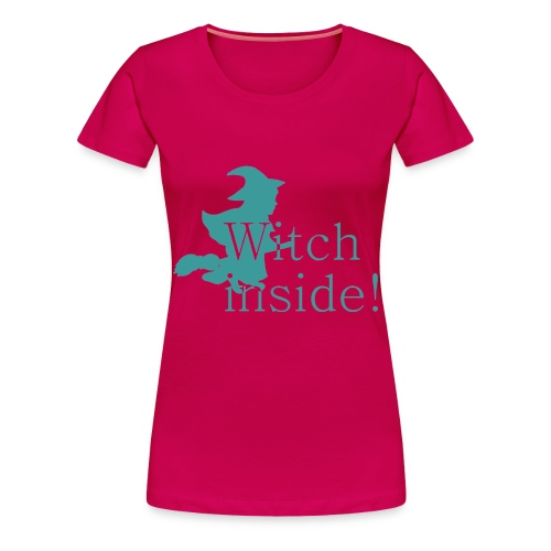 Witch inside - Frauen Premium T-Shirt