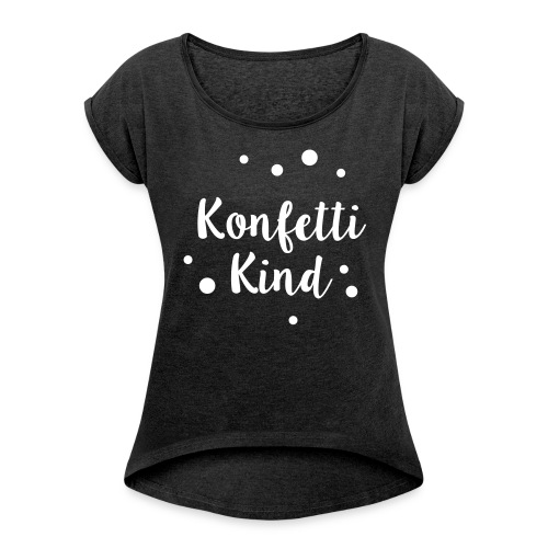 Frauen T-Shirt schwarz + weitere Farben - Frauen T-Shirt mit gerollten Ärmeln