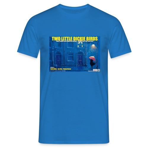 Dickie Birds  T Shirt - Men's T-Shirt