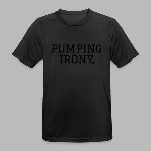 Sportshirt - #hardworkpaysof & PUMPING IRON(Y) LE - Männer T-Shirt atmungsaktiv
