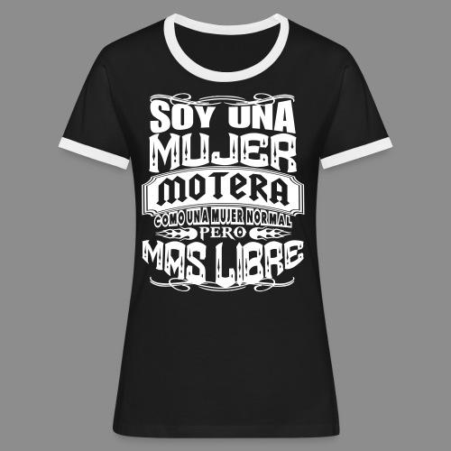Soy una mujer motera - Camiseta contraste mujer