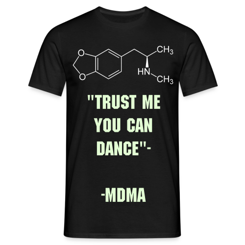 Trust me you can dance -MDMA T-Shirt leuchtend - Männer T-Shirt