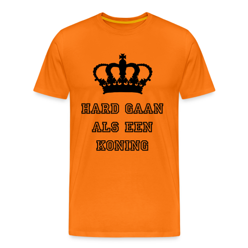 Hard gaan als een koning - Mannen Premium T-shirt