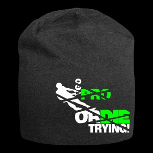 Go pro or die trying - Wakeboarder - Jersey Beanie