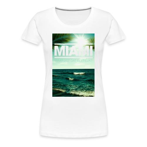 Miami vrouwen premium - Vrouwen Premium T-shirt