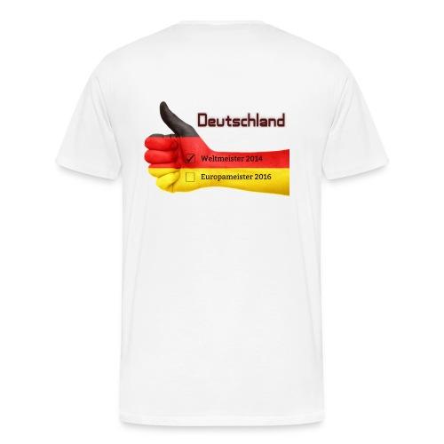 Männer Premium T-Shirt Daumen hoch Deutschland Europameister 2016 Weiß, hinten bedruckt - Männer Premium T-Shirt