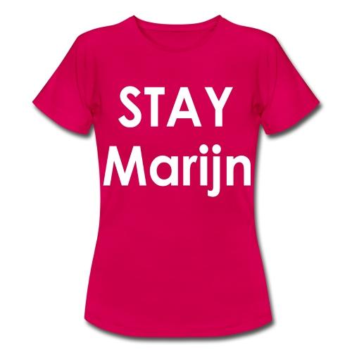 Stay Marijn Meiden - Vrouwen T-shirt
