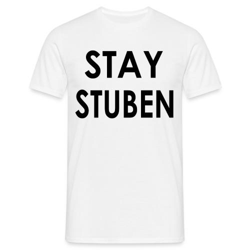 Stay Stuben Jongens - Mannen T-shirt