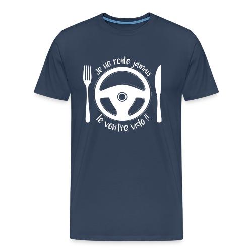 T-Shirt Homme Jamais le ventre vide - T-shirt Premium Homme