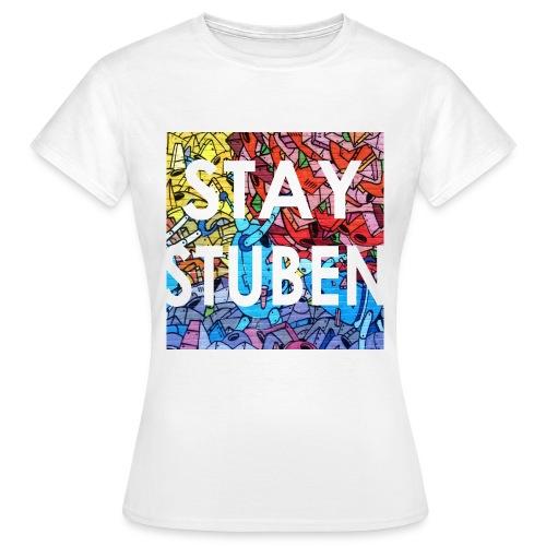 Stay Stuben Gek Meiden - Vrouwen T-shirt