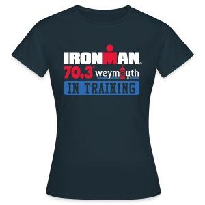 IRONMAN 70.3 Weymouth In Training Women's T-shirt  - Women's T-Shirt