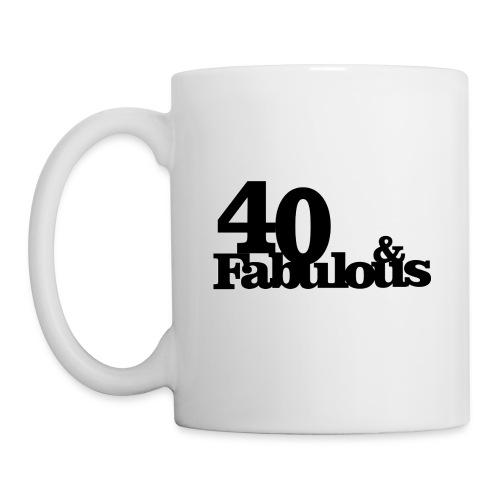 40& Fabulous - Tasse