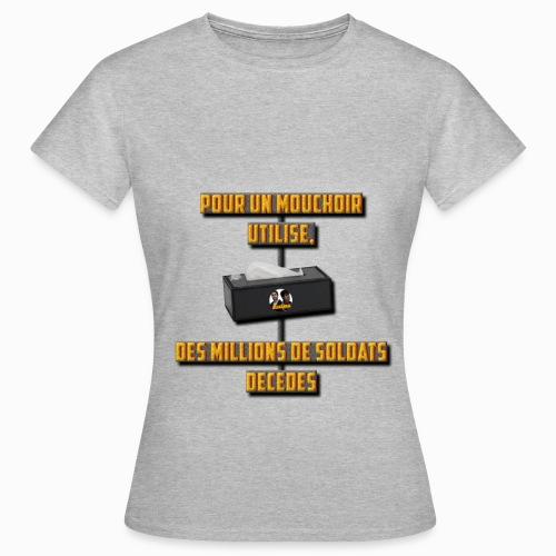 Soldats décédés - Femme - T-shirt Femme