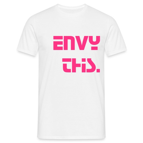 Envy This - Envy Tee - Men's T-Shirt