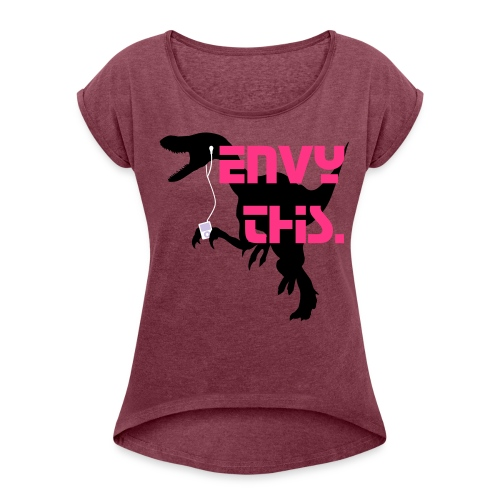 Envy This. - Dino Tee (Womens) - Women's T-Shirt with rolled up sleeves