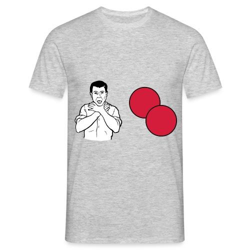 Choke on my balls - Men's T-Shirt
