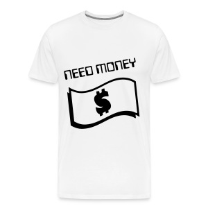 NeedMoney - T-shirt Premium Homme