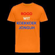 T-shirts ~ Mannen Premium T-shirt ~ Koningsdag Koekkoek Jonguh T-shirt