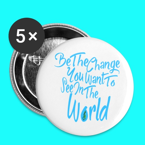 Be The Change 32mm Badges 5 Pack - Buttons medium 32 mm