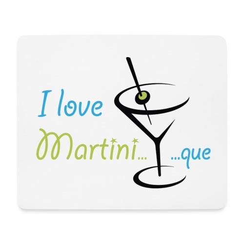 Tapis de souris I Love Martini...que - Tapis de souris (format paysage)