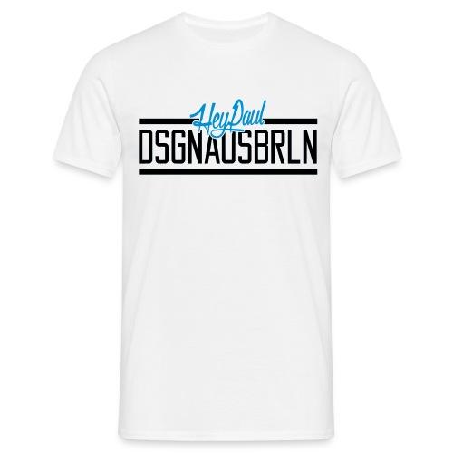 HEYPAUL_DSGNAUSBRLN_LOGO-DUNKEL - Männer T-Shirt