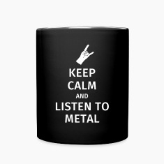 Keep Calm and Listen to Metal Mugs & Drinkware