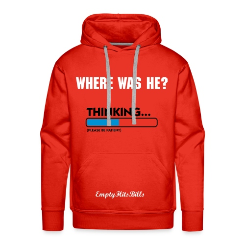 Where Was He - Men's Premium Hoodie