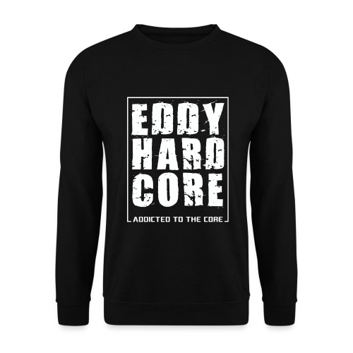 EddyHardcore - Addicted To The Core - Sweater - Mannen - Mannen sweater