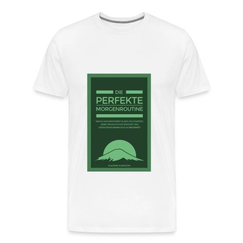 Morgenroutine Shirt - Männer Premium T-Shirt