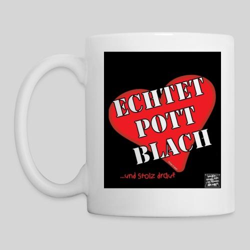 die Original Echtet Pott Blach - und stolz drauf! ❤ Tasse - Tasse