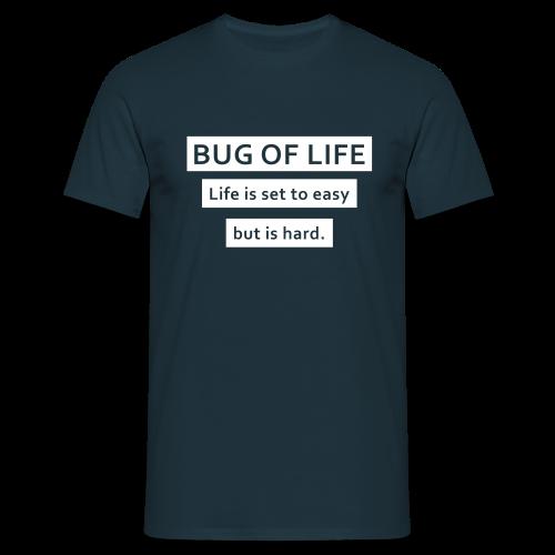 Hard life - Männer T-Shirt