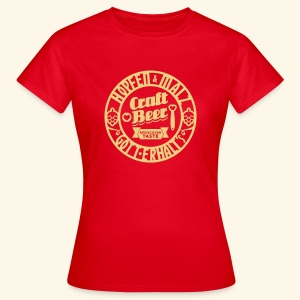 Craft Beer, Girlie - Frauen T-Shirt