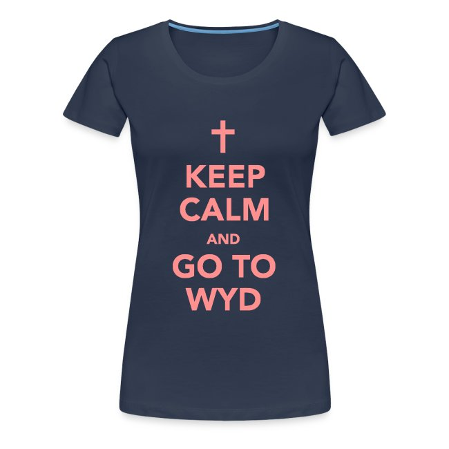 KEEP CALM AND GO TO WYD
