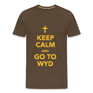 T-Shirts ~ Men's Premium T-Shirt ~ KEEP CALM AND GO TO WYD