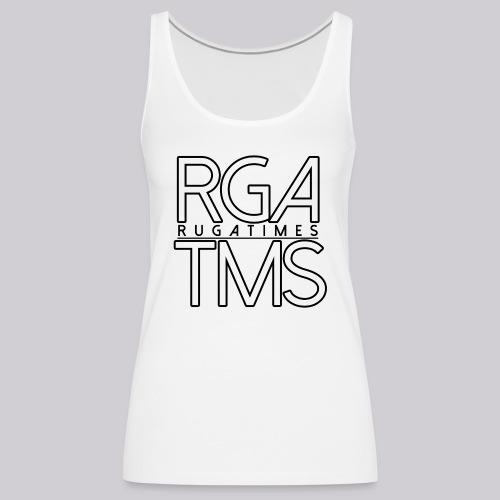 Frauen Tank Top im RGA TMS Design - RugaTimes - Frauen Premium Tank Top