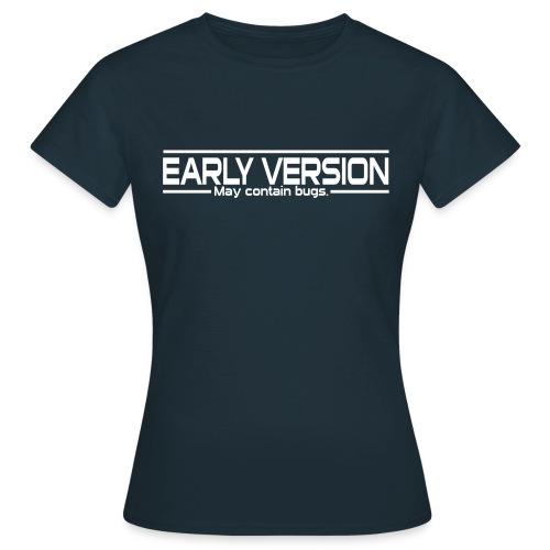 Early Version Nerd T-Shirt - Frauen T-Shirt