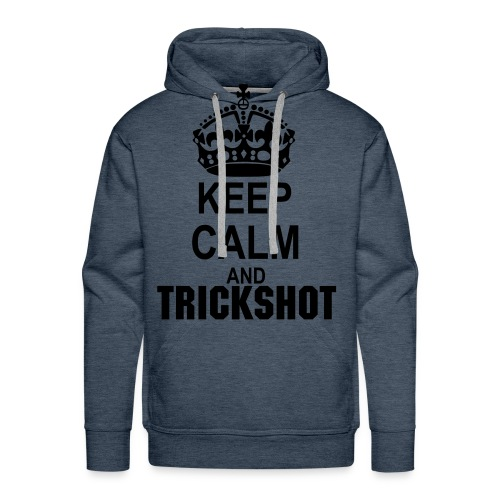 Keep Calm And Trickshot - Men's Premium Hoodie