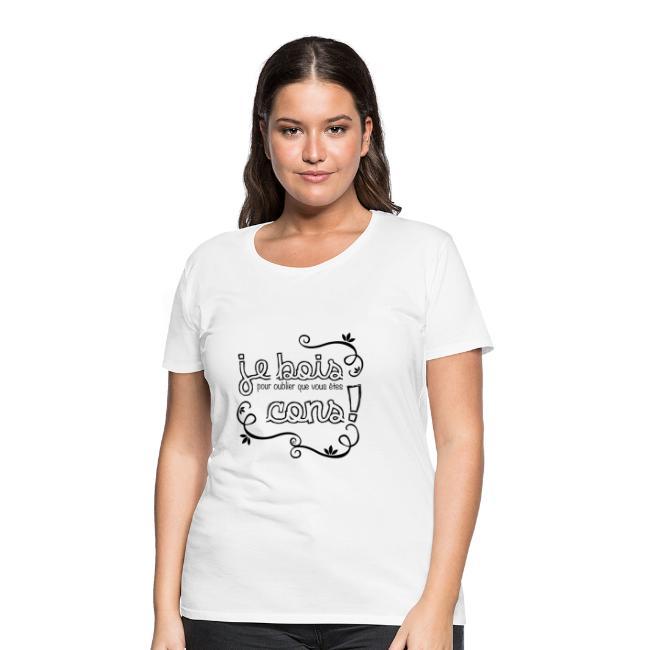 T-Shirt Femme Je bois