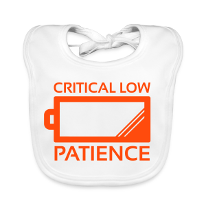 Critical Low Patience, Baby ! - Baby Organic Bib