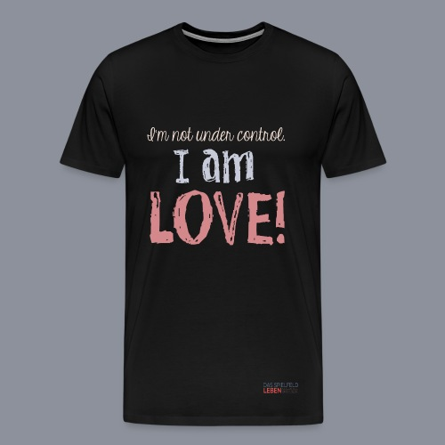 Shirt I AM LOVE - Männer Premium T-Shirt