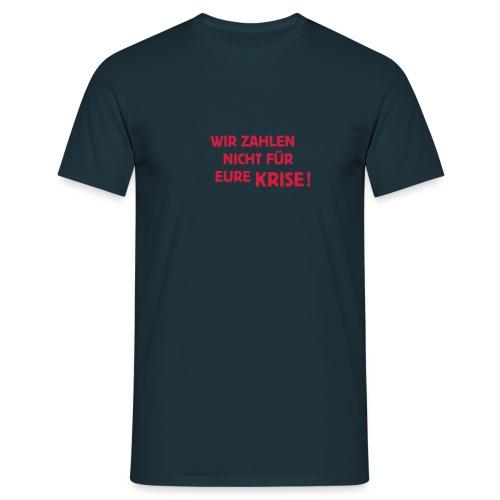 Blau Krise - Männer T-Shirt