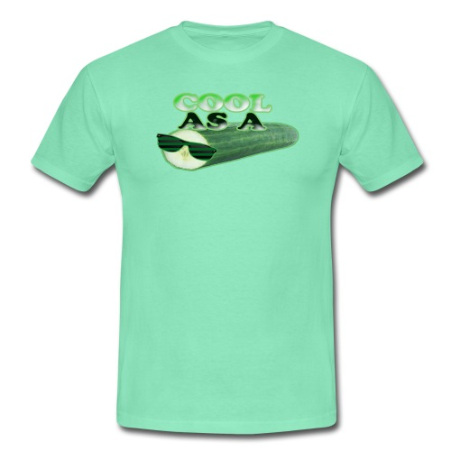 Cool As A Cucumber T-Shirt (cool green) - Men's T-Shirt